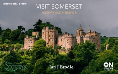 Cover page of the Visit Somerset E-Book; image of Dunster Castle near Minehead, Somerset.